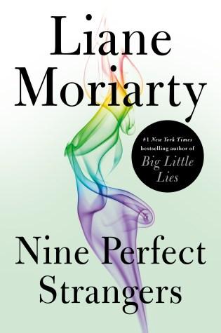 Nine Perfect Strangers PDF Book by Liane Moriarty PDF ePub