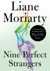 Nine Perfect Strangers Book by Liane Moriarty