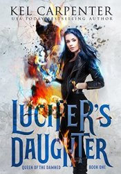 Lucifer's Daughter (Queen of the Damned, #1) Book by Kel Carpenter