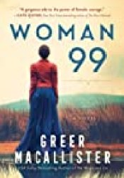 Woman 99 Book by Greer Macallister