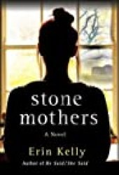Stone Mothers Book by Erin Kelly