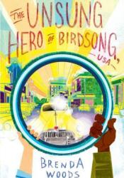 The Unsung Hero of Birdsong, USA Book by Brenda Woods