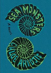 Sea Monsters Book by Chloe Aridjis