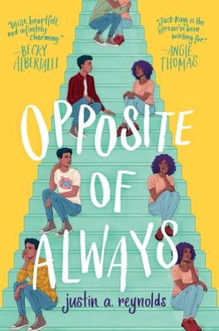 Opposite of Always – Justin A. Reynolds