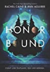 Honor Bound (The Honors, #2) Book by Rachel Caine