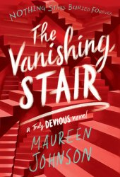 The Vanishing Stair (Truly Devious, #2) Book