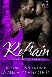 Refrain (Rockstar #16) Book