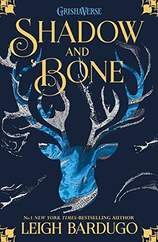 Shadow and Bone (GrishaVerse, #1)