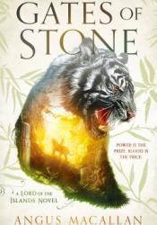 Gates of Stone (Lord of the Islands, #1) Book by Angus Macallan