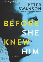 Before She Knew Him Book by Peter  Swanson