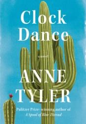 Clock Dance Book by Anne Tyler