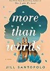 More Than Words Book by Jill Santopolo