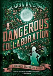 A Dangerous Collaboration (Veronica Speedwell, #4) Book by Deanna Raybourn
