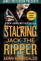 Stalking Jack the Ripper (Stalking Jack the Ripper, #1) Book