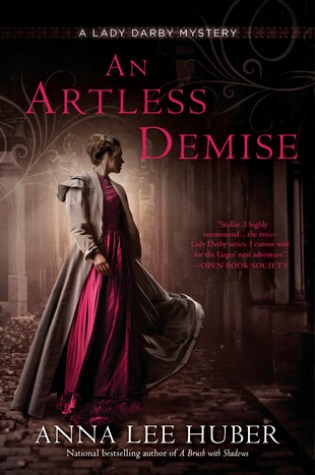 An Artless Demise (Lady Darby Mystery #7) PDF Book by Anna Lee Huber PDF ePub
