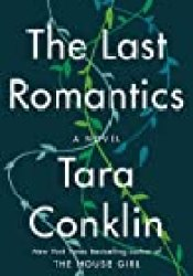 The Last Romantics Book by Tara Conklin