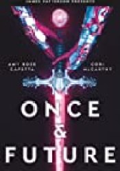 Once & Future (Once & Future, #1) Book by Amy Rose Capetta