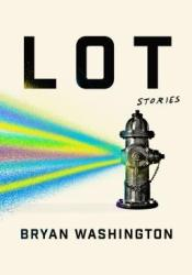 Lot Book by Bryan Washington