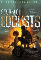 Storm of Locusts (The Sixth World, #2) Book