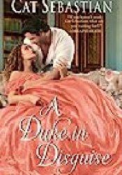 A Duke in Disguise (Regency Imposters, #2) Book by Cat Sebastian