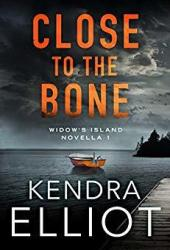 Close to the Bone (Widow's Island #1) Book
