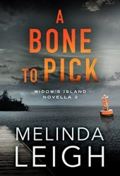A Bone to Pick (Widow's Island #2) Book