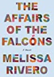 The Affairs of the Falcóns Book by Melissa Rivero