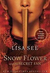 Snow Flower and the Secret Fan Book
