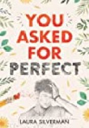 You Asked for Perfect Book by Laura  Silverman