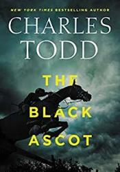 The Black Ascot (Inspector Ian Rutledge #21) Book by Charles Todd