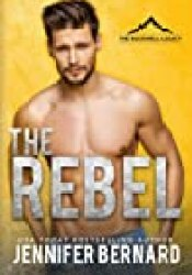 The Rebel (The Rockwell Legacy, #1) Book by Jennifer Bernard