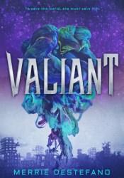 Valiant Book by Merrie Destefano