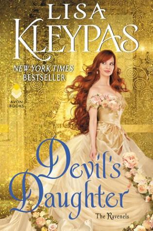 Devil's Daughter (The Ravenels, #5) PDF Book by Lisa Kleypas PDF ePub