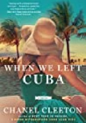 When We Left Cuba Book by Chanel Cleeton