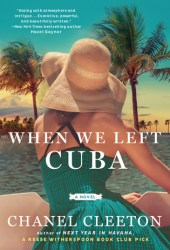 When We Left Cuba Book