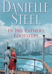 In His Father's Footsteps Book by Danielle Steel