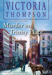 Murder on Trinity Place (Gaslight Mystery, #22) Book by Victoria Thompson