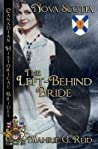 The Left Behind Bride: Nova Scotia