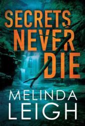 Secrets Never Die (Morgan Dane, #5) Book
