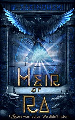 Series Review: Blood of Ra by M Sasinowski