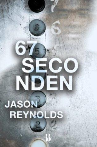 67 seconden – Jason Reynolds