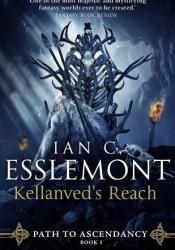 Kellanved's Reach (Path to Ascendancy, #3) Book by Ian C. Esslemont