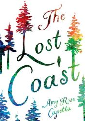 The Lost Coast Book by Amy Rose Capetta