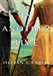 In Another Time Book by Jillian Cantor