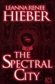 The Spectral City (Spectral City, #1)