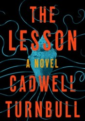 The Lesson Book by Cadwell Turnbull