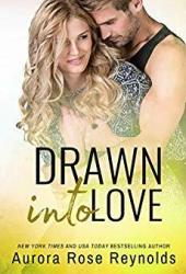Drawn into Love (Fluke My Life #4) Book