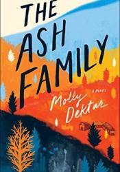 The Ash Family Book by Molly Dektar