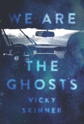We Are The Ghosts Book