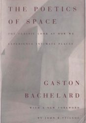 The Poetics of Space Book by Gaston Bachelard